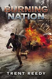 BURNING NATION by Trent Reedy