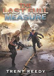 THE LAST FULL MEASURE by Trent Reedy