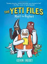 MEET THE BIGFEET by Kevin Sherry