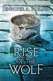 RISE OF THE WOLF by Jennifer A. Nielsen
