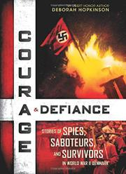 COURAGE & DEFIANCE by Deborah Hopkinson