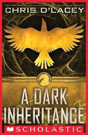 A DARK INHERITANCE by Chris d'Lacey