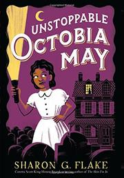 UNSTOPPABLE OCTOBIA MAY by Sharon Flake