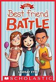 THE BEST FRIEND BATTLE  by Lindsay Eyre