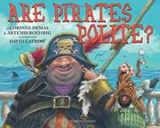 ARE PIRATES POLITE? by Corinne Demas