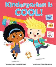 KINDERGARTEN IS COOL! by Linda E. Marshall