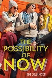 THE POSSIBILITY OF NOW by Kim Culbertson