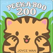 PEEK-A-BOO ZOO by Joyce Wan