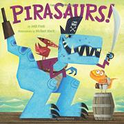 PIRASAURS! by Josh Funk