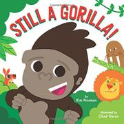 STILL A GORILLA! by Kim Norman