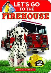 LET'S GO TO THE FIREHOUSE by Scholastic Inc.
