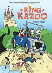 THE KING OF KAZOO by Norm Feuti