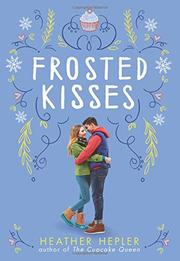 FROSTED KISSES by Heather Hepler