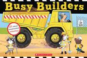 BUSY BUILDERS by Sam Hearn