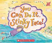 YOU CAN DO IT, STINKY FACE! by Lisa McCourt