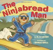 THE NINJABREAD MAN by C.J. Leigh
