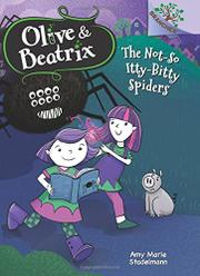 THE NOT-SO ITTY-BITTY SPIDERS by Amy Marie Stadelmann