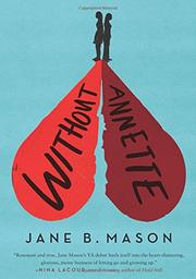 WITHOUT ANNETTE by Jane B. Mason