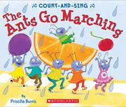 THE ANTS GO MARCHING by Priscilla Burris