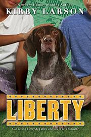 LIBERTY by Kirby Larson
