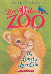 THE LONELY LION CUB by Amelia Cobb