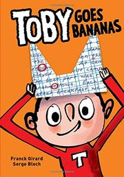 TOBY GOES BANANAS by Franck Girard