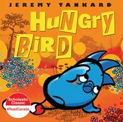 HUNGRY BIRD by Jeremy Tankard