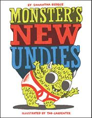 MONSTER'S NEW UNDIES by Samantha Berger