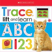 TRACE, LIFT, AND LEARN by Scholastic Inc.