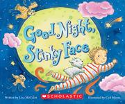 GOODNIGHT, STINKY FACE by Lisa McCourt