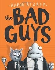 THE BAD GUYS by Aaron Blabey
