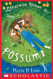 OTHERWISE KNOWN AS POSSUM by Maria D. Laso
