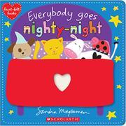 EVERYBODY GOES NIGHTY-NIGHT by Sandra Magsamen