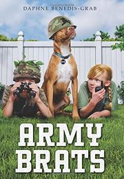 ARMY BRATS by Daphne Benedis-Grab