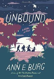 UNBOUND by Ann E.  Burg