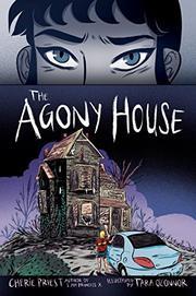 THE AGONY HOUSE by Cherie Priest
