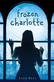 FROZEN CHARLOTTE by Alex Bell