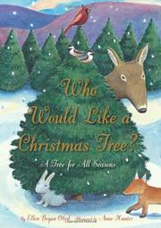 WHO WOULD LIKE A CHRISTMAS TREE? by Ellen Bryan Obed