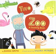 TWO AT THE ZOO by Danna Smith