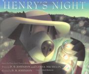 HENRY'S NIGHT by D.B. Johnson