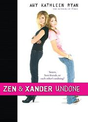 ZEN & XANDER UNDONE by Amy Kathleen Ryan