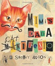 MIMI'S DADA CATIFESTO by Shelley Jackson