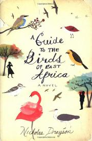 A GUIDE TO THE BIRDS OF EAST AFRICA by Nicholas Drayson