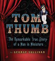 TOM THUMB by George Sullivan