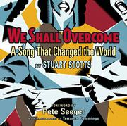 WE SHALL OVERCOME by Stuart Stotts