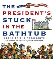 Book Cover for THE PRESIDENT'S STUCK IN THE BATHTUB