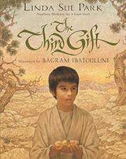 THE THIRD GIFT by Linda Sue Park