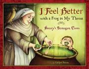 I FEEL BETTER WITH A FROG IN MY THROAT by Carlyn Beccia