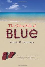 THE OTHER SIDE OF BLUE by Valerie O.  Patterson