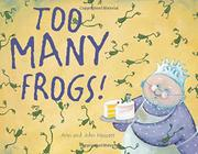 Book Cover for TOO MANY FROGS!